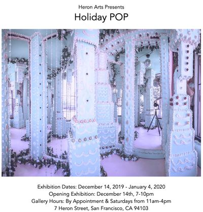 """Holiday POP"" @ Heron Arts San Francisco!"